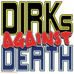 DIRKs Against Death [SWAG]