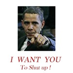I Want You! to shut up!