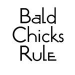 Bald Chicks Rule