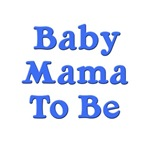 Baby Mama To Be