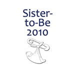 Sister-to-Be 2010