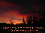 Coffee and Montana