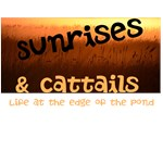Sunrises & Cattails