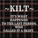 KILT: Don't call It a Skirt