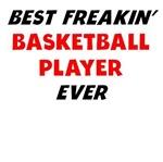 Best Freakin' Basketball Player Ever