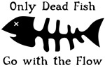 Only Dead Fish
