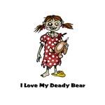 I Love My Deady Bear
