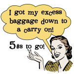 Excess Baggage 5 Pounds To go T-shirts