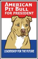 American Pit Bull for President
