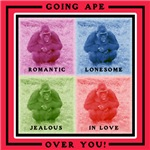 GOING APE OVER YOU