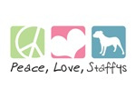 Peace, Love, Staffys