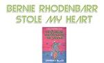 Bernie Rhodenbarr Stole My Heart