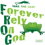 FROG = Forever Rely On God