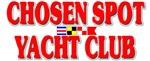 CHOSEN SPOT YACHT CLUB