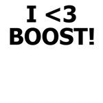 I <3 BOOST!