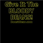 Give It The Bloody Beans - Black and Gold