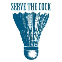 Serve The Cock
