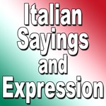 All About Italian Sayings