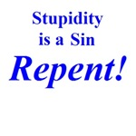 Stupidity is a Sin