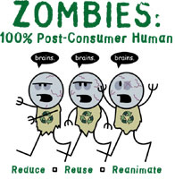 Zombies: 100% Post-Consumer Human