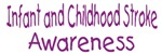 Infant and Childhood Stroke Awareness