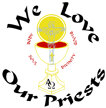 We Love Our Priests