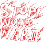 Anti War : Stop World War 3