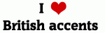 I Love British accents