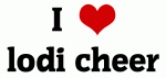 I Love lodi cheer