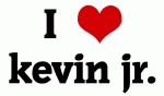 I Love kevin jr.
