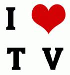 I Love T  V