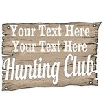 Vintage Hunting Club Sign