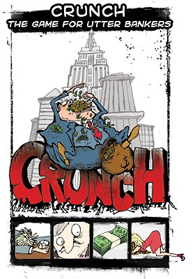 Crunch - the game for utter bankers