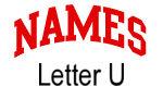 Names (red) Letter U