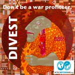DIVEST: Don't Be a War Profiteer