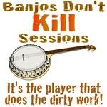 Banjo Session Kill