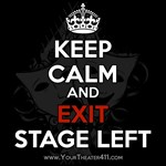 Keep Calm and Exit Stage Left - Black