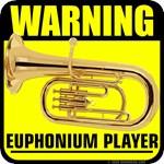 Warning: Euphonium Player