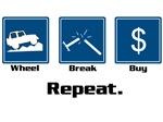 Wheel, Break, Buy, REPEAT