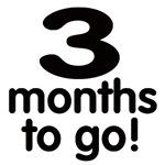 Three months to go.