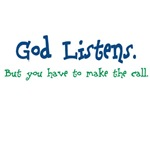 God Listens T-shirts, tshirt jerseys