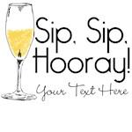 Sip Sip Hooray Personalized