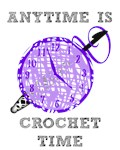 Anytime is Crochet Time