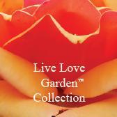 Live Love Garden™