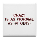 Crazy is as Normal