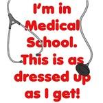 I'm in Medical School.
