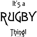 It's a Rugby Thing!