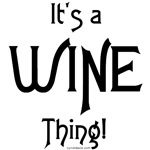 It's a Wine Thing!