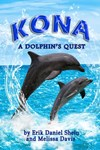Kona: A Dolphin's Quest