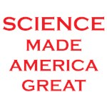 Science Made America Great
